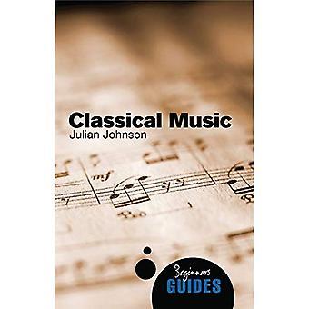 Musique classique: Un Guide pour débutants (Guides du débutant)