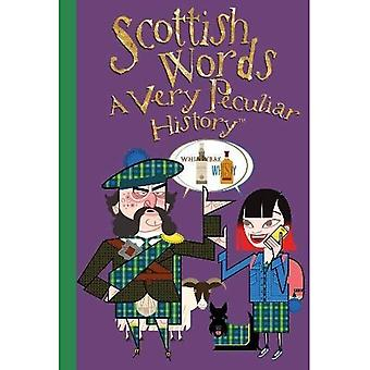 Very Peculiar History: Scottish Words
