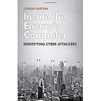 Inside the Enemy's Computer: Identifying Cyber-Attackers