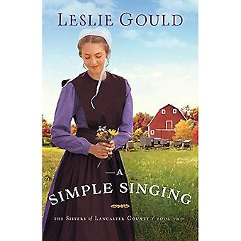 Simple Singing (Sisters of Lancaster County)