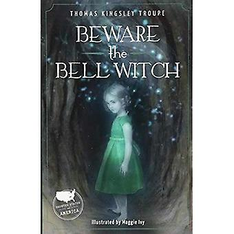Beware the Bell Witch (Haunted States of America)