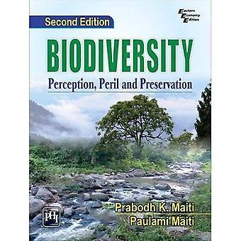 Biodiversity: Perception, Peril and Preservation