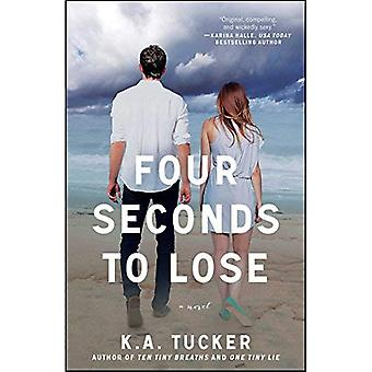 Four Seconds to Lose: A Novel (The Ten Tiny Breaths Series)