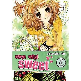 Bardzo! Bardzo! Sweet - v. 8 przez Shin Ji-Sang - Geo - 9780316126762 książki