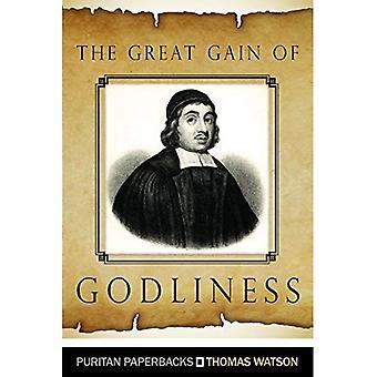 Le grand Gain de piété: Notes pratiques sur Malachie 03:16-18 (livre de poche puritaine)