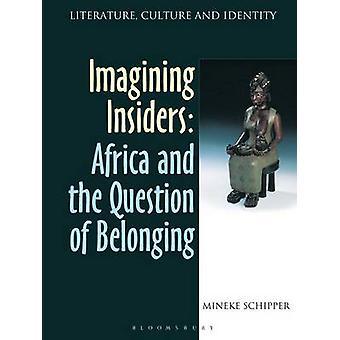 Imagining Insiders by Schipper & Mineke