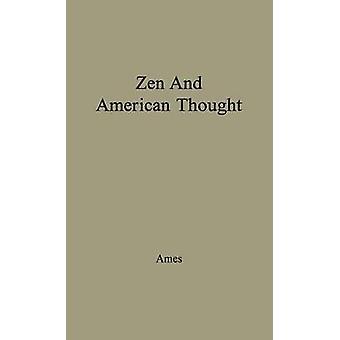 Zen og amerikansk tanke. af Ames & Van Meter