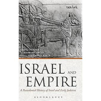 Israel and Empire by Perdue & Leo G.