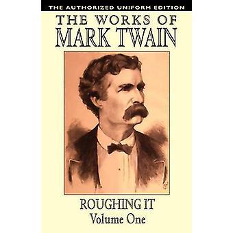 Desbaste-lo Vol. 1 a edição uniforme autorizada pela Twain & Mark