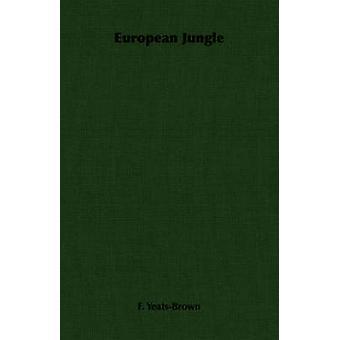 European Jungle by YeatsBrown & F.
