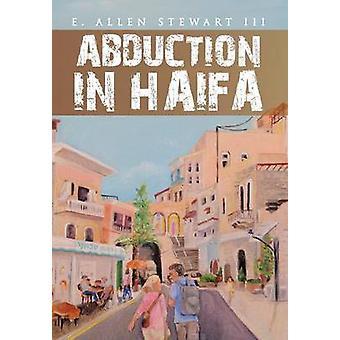 Abduction in Haifa by Stewart & E. Allen & III