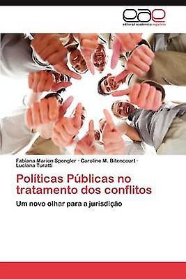 Politicas Publicas No TrataHommesto DOS Conflitos by Spengler & Fabiana Marion