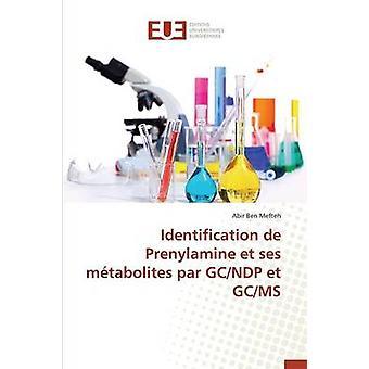 Identification de prenylamine et ses mtabolites par gcndp et gcms by MEFTEHA