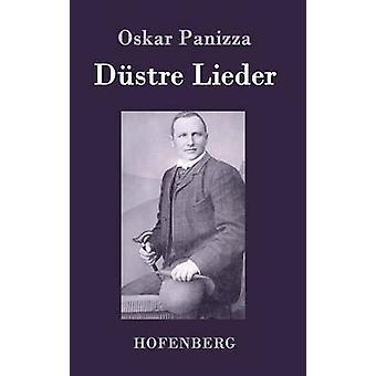 Destre Lieder par Oskar Panizza