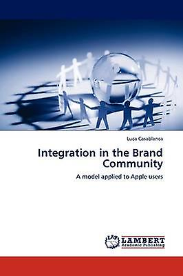 Integration in the Brand Community by Casablanca & Luca