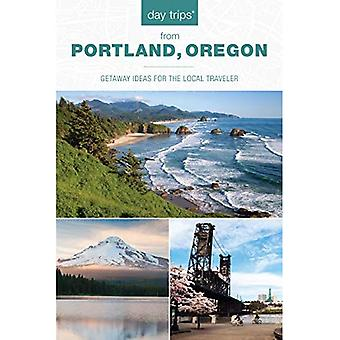 Day Trips (R) from Portland, Oregon: Getaway Ideas for the Local Traveler (Day Trips Series)