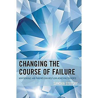 Pode ajudar a mudar o curso da falha - como escolas e pais Low-