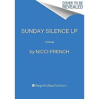 Sunday Silence by Nicci French - 9780062791627 Book