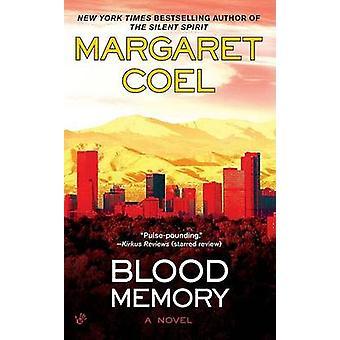Blood Memory by Margaret Coel - 9780425230268 Book