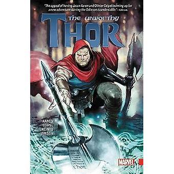 The Unworthy Thor by Jason Aaron - Olivier Coipel - 9781302906672 Book