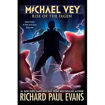 Rise of the Elgen by Richard Paul Evans - 9781442454149 Book