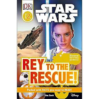 Star Wars - Rey to the Rescue! by Lisa Stock - 9781465455802 Book