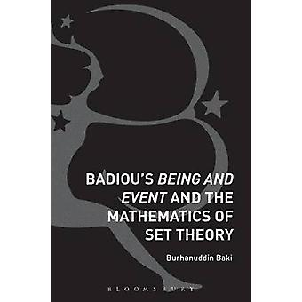 Badiou's Being and Event and the Mathematics of Set Theory by Burhanu