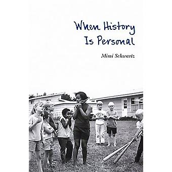When History Is Personal by Mimi Schwartz - 9781496206305 Book