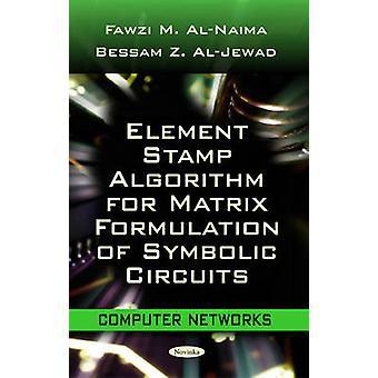 Element Stamp Algorithm for Matrix Formulation of Symbolic Circuits b