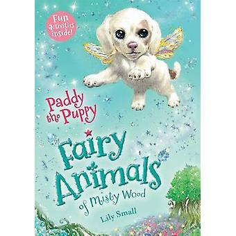 Paddy the Puppy by Lily Small - 9781627791434 Book