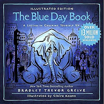 The Blue Day Book Illustrated Edition: Eine Lektion, in der Sie sich selbst anfeuern