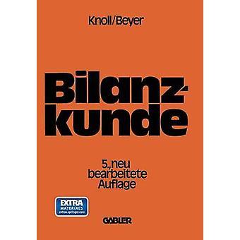 Bilanzkunde Mit Grundlagen Aus Buchfuhrung Und Kostenrechnung by Knoll & Heinrich