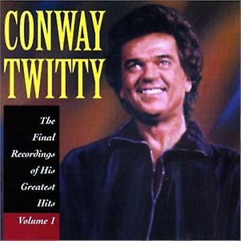 Conway Twitty - Conway Twitty: Vol. 1-Final inspelningar av hans [CD] USA import