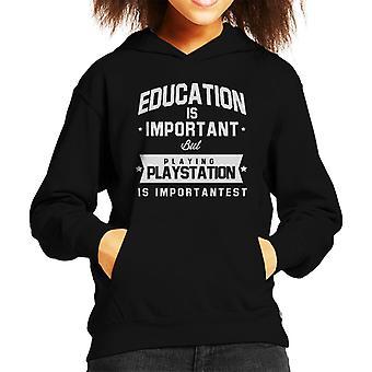 L'educazione è importante, ma giocare alla Playstation è Hooded Sweatshirt Importantest capretto