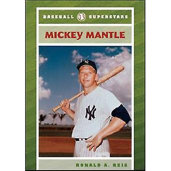 Mickey Mantle av Ronald A. Reis - 9780791095461 bok