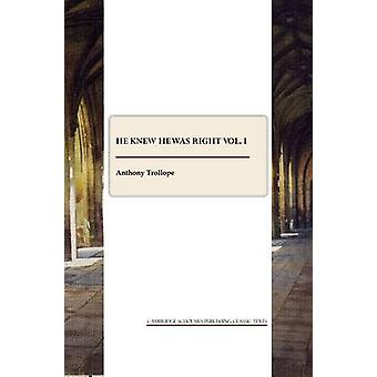 He Knew He Was Right - Volume 1 by Anthony Trollope - 9781847187055 Bo
