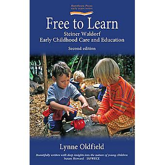 Free to Learn - Steiner Waldorf Early Childhood Care and Education (2n