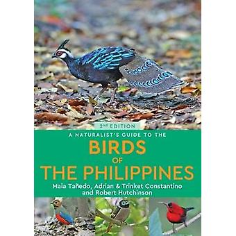 A Naturalist's Guide to the Birds of the Philippines (2nd edition) by