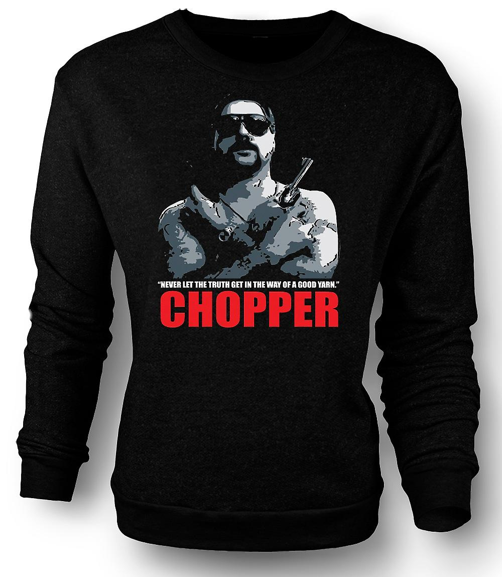 Mens Sweatshirt Chopper - Reid god garn - Film - komedie