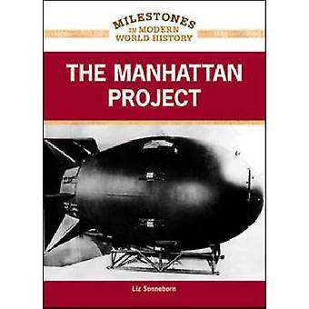 Manhattan projekterar av Liz Sonneborn - 9781604134100 bok
