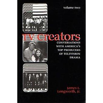 TV skaperne - Vol 2 - samtaler med Americas topp produsenter av Tel