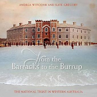From the Barracks to the Burrup - The National Trust in Western Austra