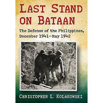 Last Stand na Bataan - obrona Filipin - grudnia 1941-