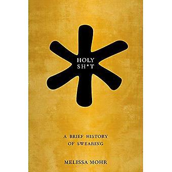 Holy Sh * t: une brève histoire de prestation de serment