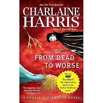 Från döda till värre (Sookie Stackhouse romaner)