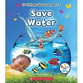 10 saker du kan göra för att spara vatten (Rookie Starmake skillnad)