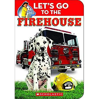 Let's Go to the Firehouse [With DVD]