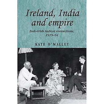 Irlandii, Indii i Imperium: Indo irlandzki radykalne połączeń, 1919-64 (badania w imperializmu)