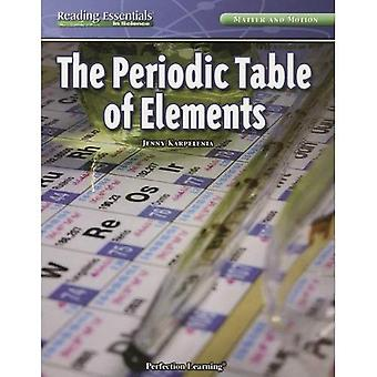 The Periodic Table of Elements (Reading Essentials in Science: Matter and Motion)