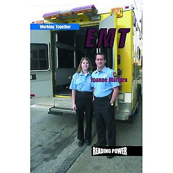 Emergency Medical Technicians (Reading Power: Working Together)